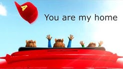 YOU ARE MY HOME (Chipmunks) LYRIC