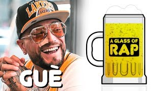 Guè Pequeno - A GLASS OF RAP #7