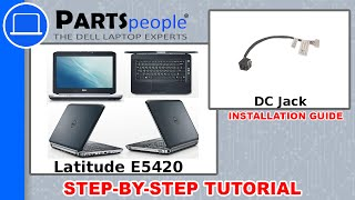 Dell Latitude E5420 DC Jack How-To Video Tutorial
