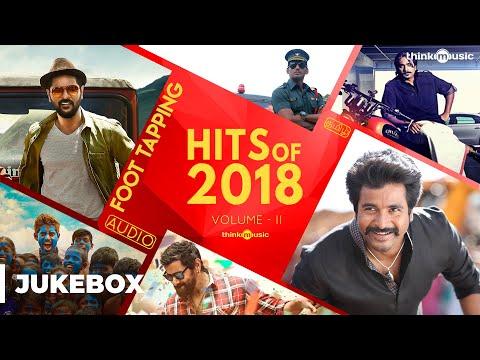 Hits Of 2018 Volume 02 Tamil Songs  Audio Jukebox