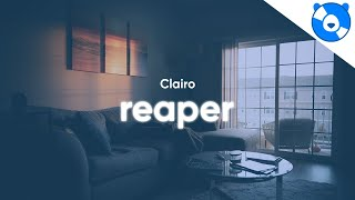 Clairo - Reaper (Clean - Lyrics)