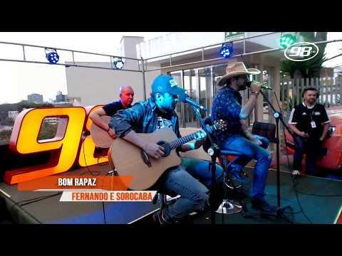 Fernando e Sorocaba - Bom Rapaz | Acústico 98FM