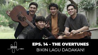 BRISIK with Akbarry Eps. 14 - The Overtunes Live Takkan Kemana & Tak Bisa Kupercaya