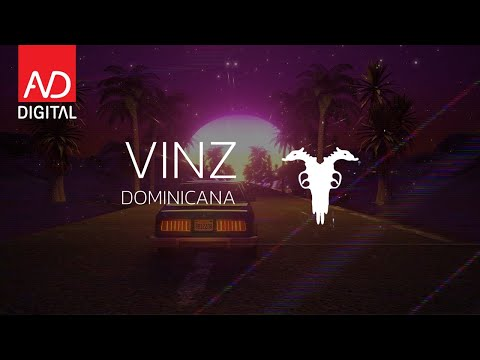 Vinz - Dominicana (Official Lyrics Video)