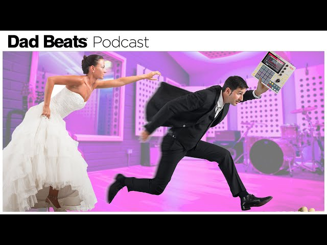 🔴Producers Shouldn't Get Married?!?! | Dad Beats Music Producer Podcast #2