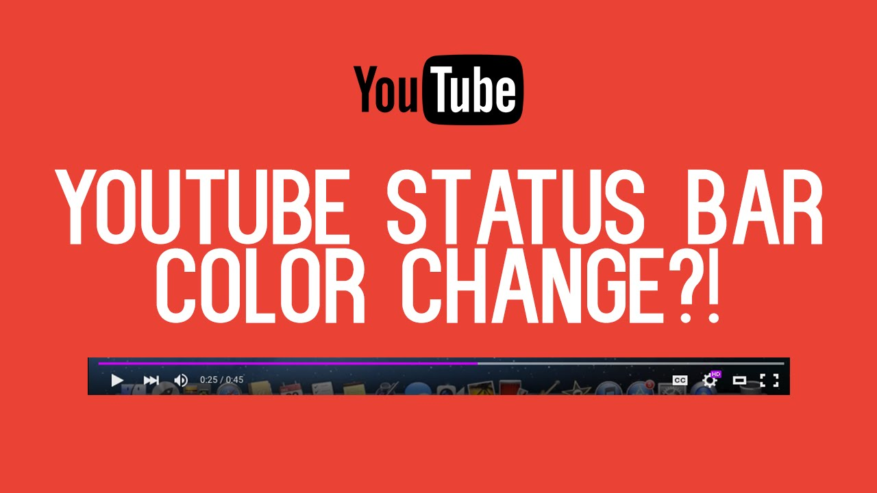 How to Change the Color of the YouTube Progress Bar ...