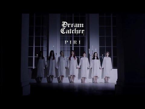 [繁體中字]Dreamcatcher(드림캐쳐)-PIRI