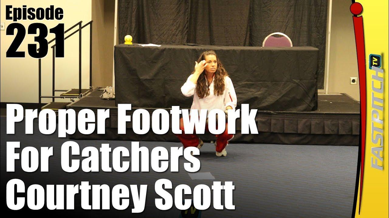 Proper Footwork For Fastpitch Softball Catchers - Courtney Scott