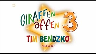 Giraffenaffen 3: Tim Bendzko - Nessaja (Lyric Video)