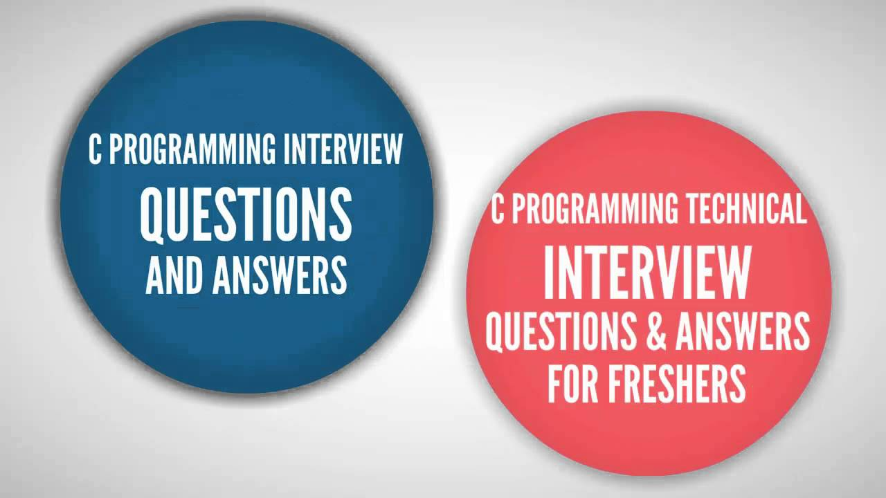 c programming interview questions and answers freshers experienced c programming interview questions and answers freshers experienced