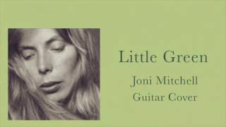 Little Green (Instrumental) - Joni Mitchell Cover