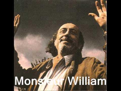Monsieur William : JeanRoger Caussimon