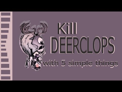 5 simple steps to defeating the Deerclops