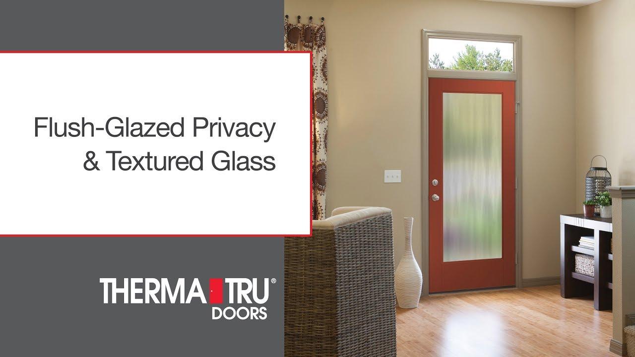 Flush Glazed Privacy U0026 Textured Glass