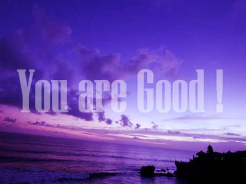 You Are Good by Hillsongs United Lyrics