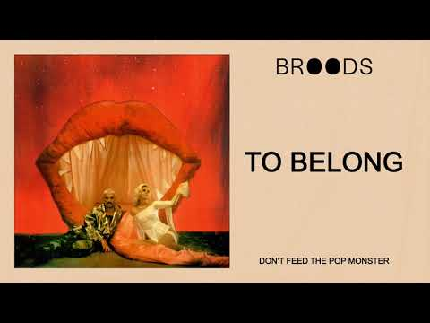 BROODS - To Belong (Official Audio) Mp3