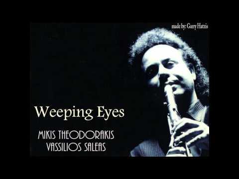 weeping eyes,theodorakis,saleas.wmv