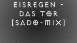 Eisregen - Das Tor [Sado Mix]