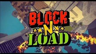 Block N Load Первый взгляд, обучение.. и где-то мы это видели