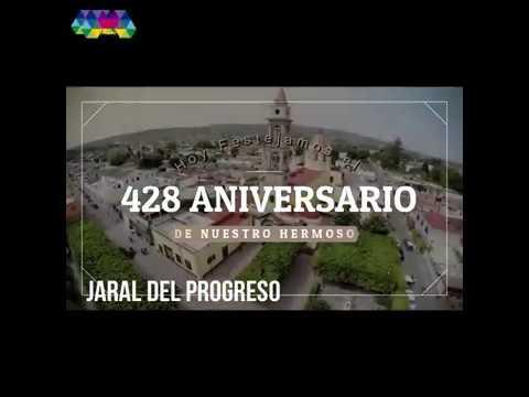 428 ANIVERSARIO DE LA FUNDACIÓN DE JARAL DEL PROGRESO, GUANAJUATO