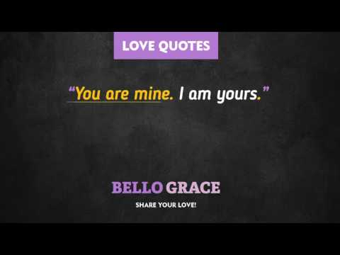 Best Love Quotes - I Am Yours