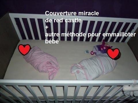 7270f709f1dd8 Couverture miracle de red castle + autre méthode pour emmailloter bébé