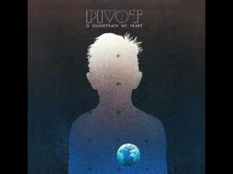 Pivot - Fool In Rain