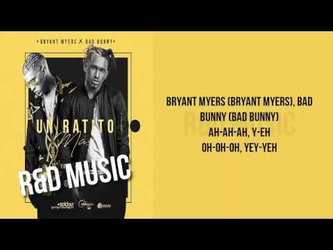 Bab Bunny x Bryant Myer -Un  Ratito Mas - Audio Official.