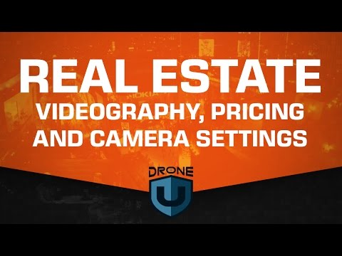Real Estate Videography, Pricing, and Camera Settings - Ask Drone U
