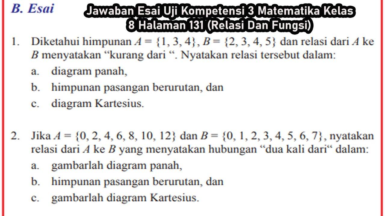 Jawaban Esai Uji Kompetensi 3 Matematika Kelas 8 Halaman 131 Relasi Dan Fungsi Youtube