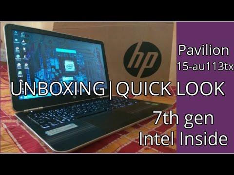 Unboxing HP Pavilion 15-au113tx [7th gen intel inside|Quick look]