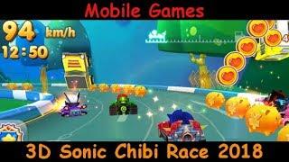3D Sonic Chibi Race 2018 - Car Racing Game & Kart - Gameplay Review