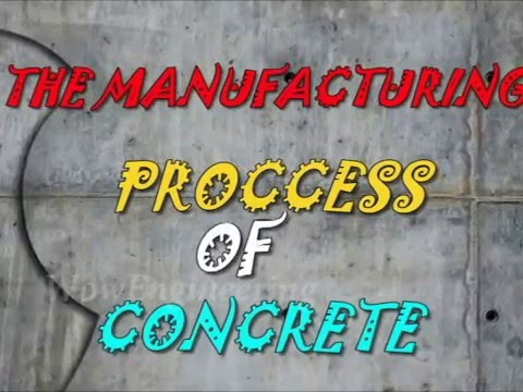 Manufacturing Process of Concrete Mixture