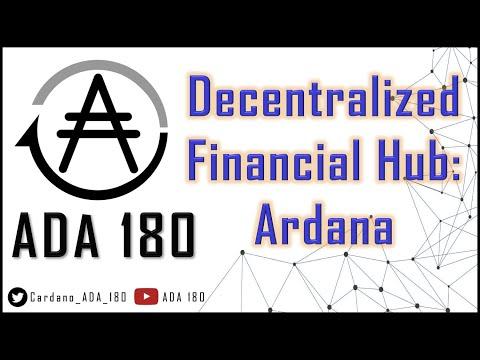 Decentralized Financial Hub on Cardano: Ardana