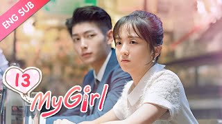 """[ENG SUB] My Girl 13 (Zhao Yiqin, Li Jiaqi) (2020) 