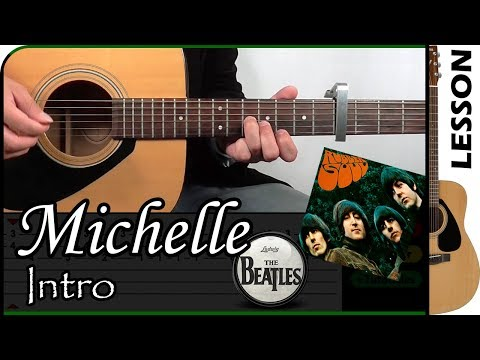How To Play Michelle Intro - The Beatles / Guitar Tutorial 🎸