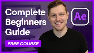 The Complete Beginner's Guİde To Adobe After Effects