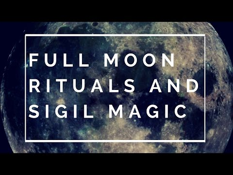 Spiritual Alchemy Magic School: Full Moon Rituals and Sigil Magic