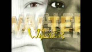 WALTER. Naturel et Mystic