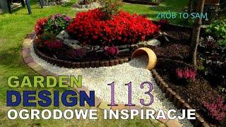 GARDEN DESIGN 113 - Ogrodowe Inspiracje - Budujemy fajny klomb kwiatowy.