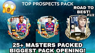 TOP PROSPECTS PACK OPENING | 3×101 PACKED | 25 MASTERS | ROAD TO PRIME BEST | FIFA MOBILE 20