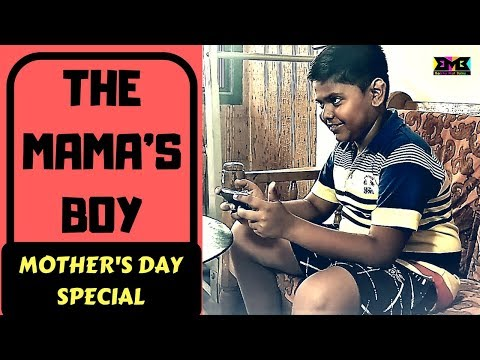 BMB : THE MAMA'S BOY |  Mother's Day Special