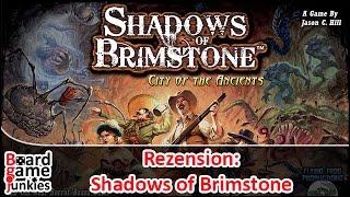 [Rezension / Überblick] Shadows of Brimstone - Flying Frog Productions - Brettspiel