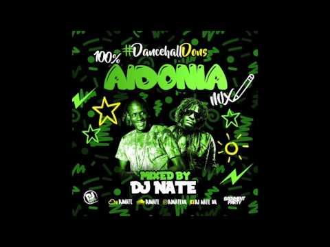 100% Aidonia Mix - Dancehall Dons @DJNateUK