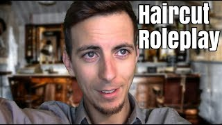 A Normal Men's Haircut Roleplay [ASMR]