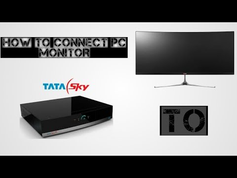 HOW TO CONNECT SET UP BOX OR DTH BOX TO PC MONITOR (TATA SKY PLUS HD
