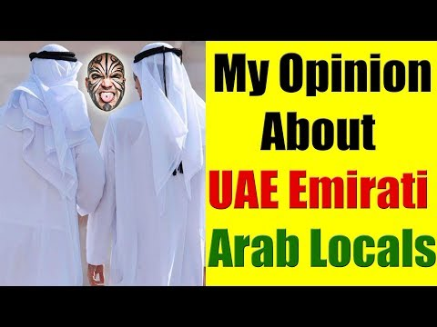 What Do I Think About Emirati Locals of Dubai, UAE?