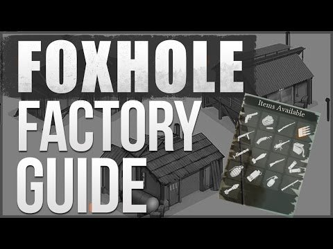 Foxhole - Factory & Docking - Guide