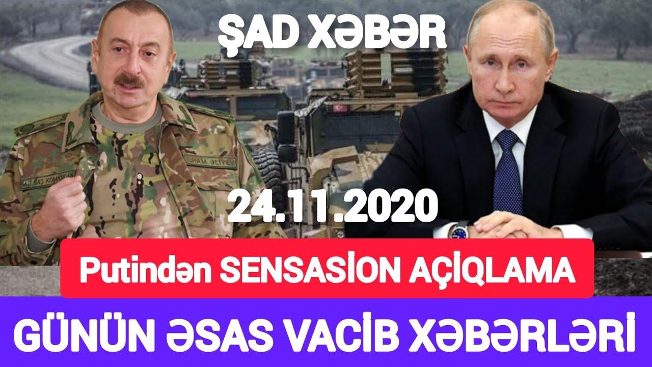Əsas xəbərlər 24.11.2020 Putindən SENSASİON AÇİQLAMA, son xeberler bugun 2020