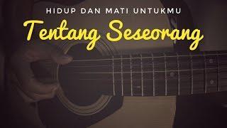 Gambar cover Tentang Seseorang - Anda (Cover) Gitar Fingerstyle | Ost. AADC